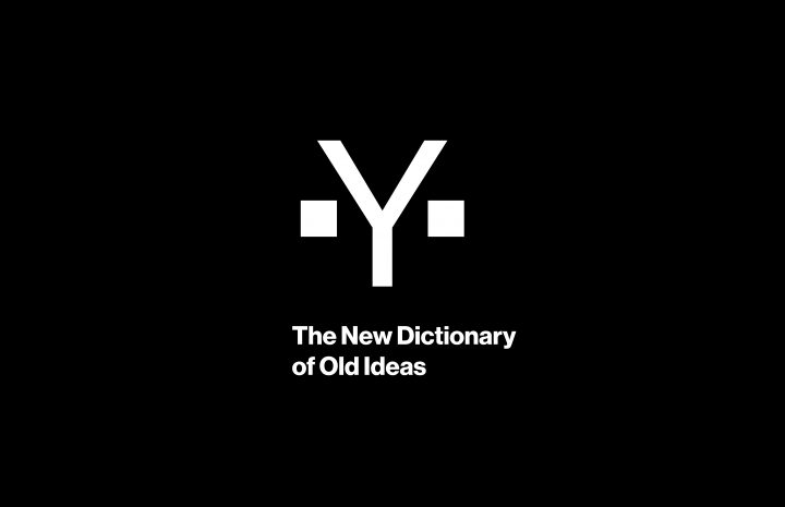 THE NEW DICTIONARY OF OLD IDEAS<br>Projekt