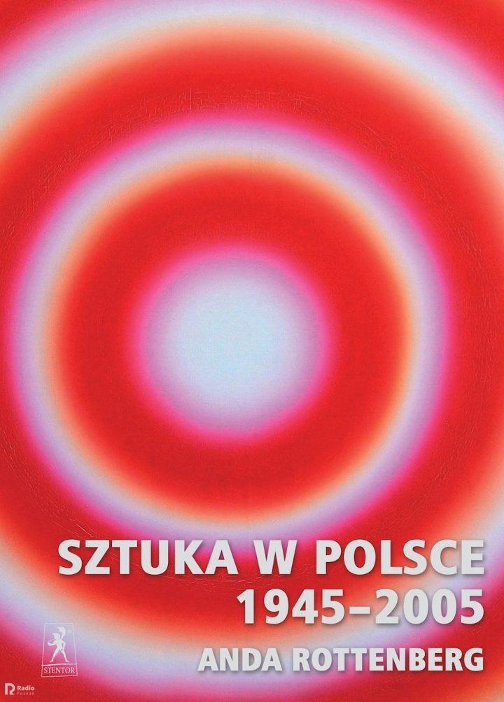 Sztuka wPolsce<br>1945–2005<br>Spotkanie<br>zAndą Rottenberg